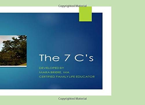 Pdf Self-Help The 7 C's: Cause, Control, Cure, Communicate, Care, Choices, Celebrate