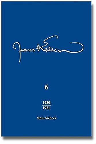 Hans Kelsen Werke: Band 6: Veroffentlichte Schriften 1920-1921