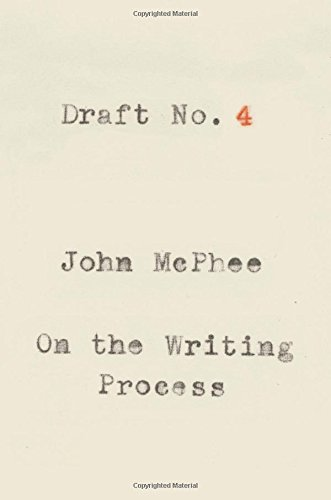 Draft No. 4: On the Writing Process cover