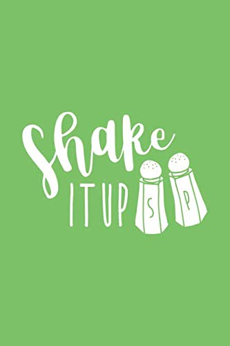 Shake It Up: Blank Cookbook, 100 Pages, Softcover (Up Shake Christmas Noten)