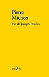 Vie de Joseph Roulin