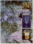 Conservation of Glass (Butterworth-Heinemann Series in Conservation and Museology)