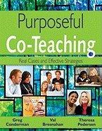 Purposeful Co-Teaching (09) by Conderman, Gregory (Greg) J (James) - Bresnahan, Mary V (Va [Paperback (2008)]
