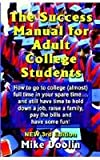 The Success Manual for Adult College Students, Mike Doolin, 1591138981