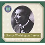 George Washington Carver (Just in Time Biographies Series)