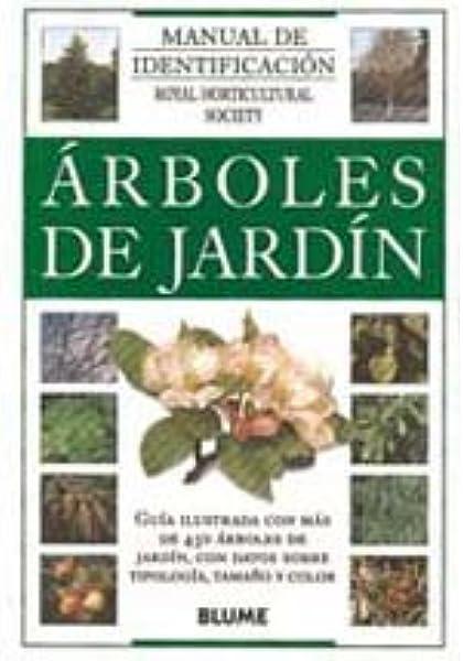 Manual Identificacion. Árboles de jardín Manual de Identificación: Amazon.es: Royal Horticultural Society: Libros