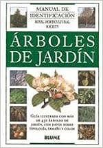 Arboles de Jardin: Manual de Identificacion = Garden Trees (Royal Horticultural Society)