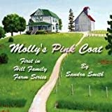 Molly's Pink Coat, Sandra Smith, 1451239564