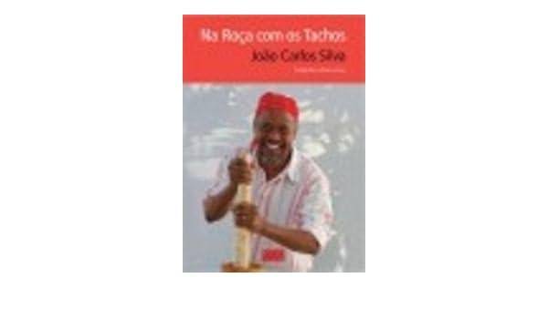 Na Roça com os Tachos: Amazon.es: João Carlos Silva|Adriana Freire: Libros en idiomas extranjeros