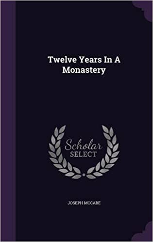Book Twelve Years In A Monastery