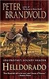 img - for Helldorado (Lou Prophet, Bounty Hunter) book / textbook / text book