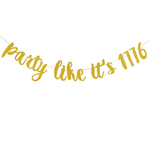 Gold Glittery Party Like Its 1776 Banner-4th of July Decorations American Independence Day Celebration Decoration Supplies -