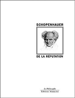 De la réputation, Schopenhauer, Arthur