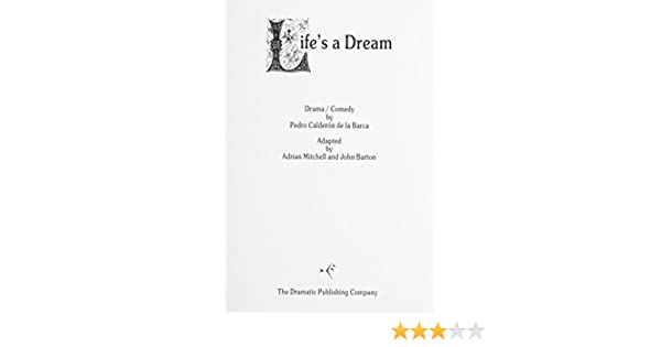 c38c71a3fbc Amazon.com  Life s a Dream (9780871292957)  Pedro Calderon de la Barca   Books
