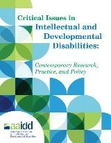 Critical Issues in Intellectual and Developmental Disabilities: Contemporary Research, Practice, and Policy