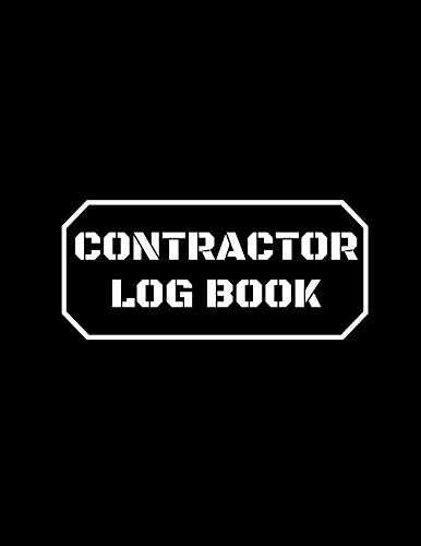 Contractor Log Book: Record Keeper For Construction Projects, Log Subcontractors, Equipments, Work Safety Notebook Diary (Construction Project Management) (Track Crown Safety)