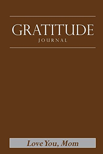 Gratitude Journal: Mother's Day Edition is available in 50 colors (Mom's Chocolate Gratitude) by Gifts For Mom