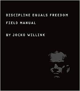 Discipline Equals Freedom: Field Manual: Jocko Willink