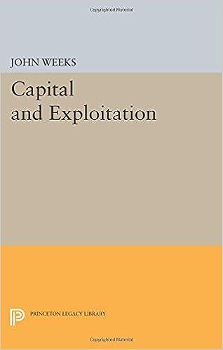 Capital and Exploitation (Princeton Legacy Library): John Weeks ...