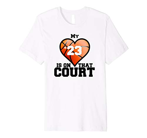 My Heart Is On That Court #23 T-Shirt Basketball Mom Tee