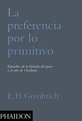 La Preferencia Por Lo Primitivo por Vv.Aa.
