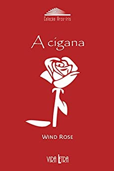 A Cigana por [Rose, Wind]