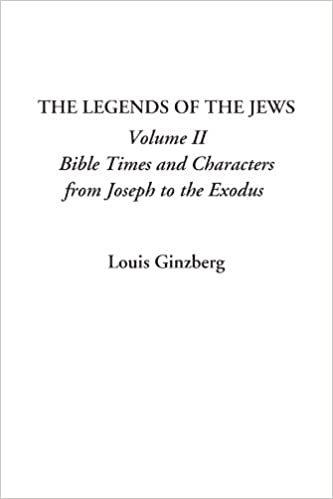 The Legends of the Jews, Volume II: Bible Times and