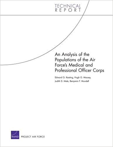 An Analysis of the Populations of the Air Force's Medical and Professional Officer Corps (Technical Report)