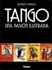 Tango: Una pasión ilustrada (Spanish Edition)