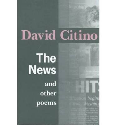[(The News and Other Poems)] [Author: David John Citino] published on (December, 2002) pdf epub