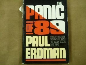 The Panic Of '89 by Paul Erdman