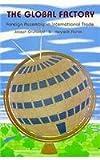 The Global Factory, Joseph Grunwald and Kenneth Flamm, 0815733038