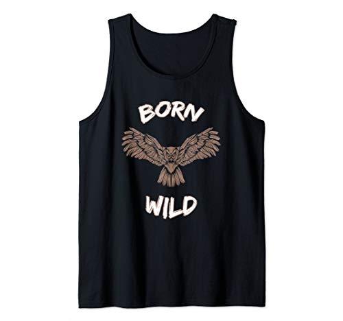 Born Wild Owl Birds Zoo Night Animals Wildlife Eagle Gift  Tank Top (Born Wild Eagle)