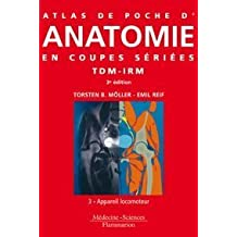 Atlas Poche Anatomie Coupes Seriees Tdm-irm T.3-appareil Locomote