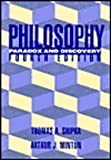 Philosophy : Paradox and Discovery, Minton, Arthur J. and Shipka, Thomas A., 0070425256