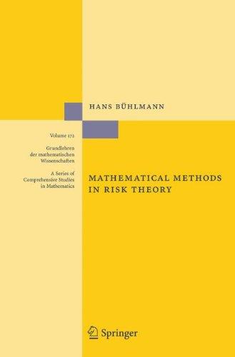 Mathematical Methods in Risk Theory (Grundlehren der mathematischen Wissenschaften)