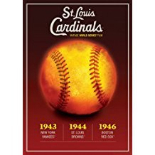 Louis Cardinals Video - 1940s St. Louis Cardinals World Series - 1943 vs. New York Yankees, 1944 vs. St. Louis Browns, 1946 vs. Boston Red Sox