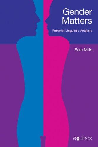 Gender Matters: Feminist Linguistic Analysis