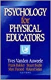 Psychology for Physical Educators, , 0880117613