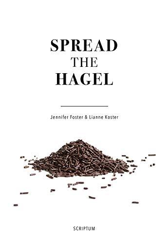Spread the Hagel by Jennifer Foster, Lianne Koster
