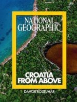 The photo-monograph National Geographic-Croatia from Above is Croatia's first photo-monograph sponsored by National Geographic, the most prestigious global brand in photography. This lavish edition contains 200 photographs printed in 18.9'' x 12.6'' ...