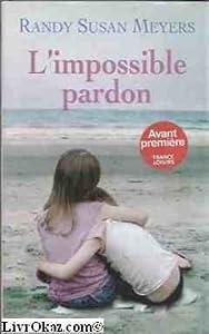 vignette de 'L'Impossible pardon (Randy Susan Meyers)'