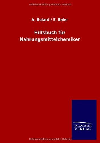 Hilfsbuch Fur Nahrungsmittelchemiker (German Edition)