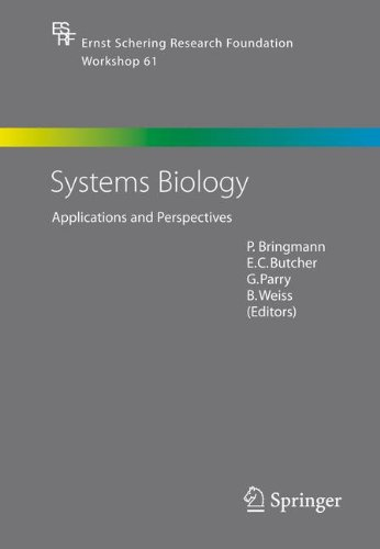 Systems Biology: Applications and Perspectives (Ernst Schering Foundation Symposium Proceedings) ebook
