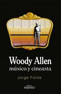 Descargar Libro Woody Allen. Músico Y Cineasta Jorge Fonte