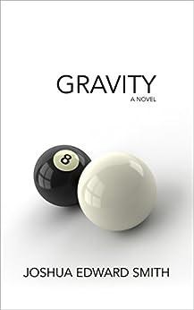 Gravity (Entropy Book 3) by [Smith, Joshua Edward]