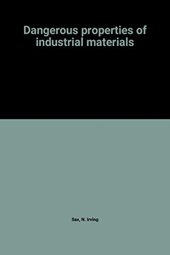 Dangerous Properties Of Industrial Materials