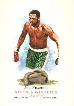Joe Frazier trading card (Boxing) 2007 Topps Allen & Ginters Champions #82 ()