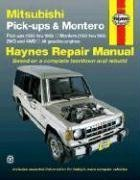 Mitsubishi Pick-ups and Montero Automotive Repair Manual (Haynes Automotive Repair Manuals)