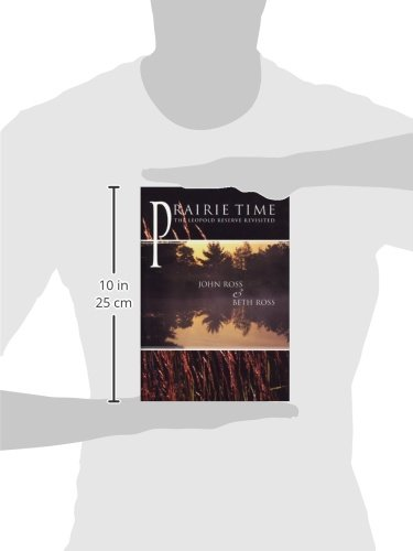 Prairie Time: The Leopold Reserve Revisited